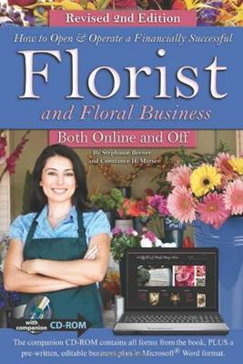 How to Open & Operate a Financially Successful Florist & Floral Business Both Online & Off