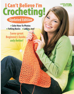 I Can't Believe I'm Crocheting! (Paperback)
