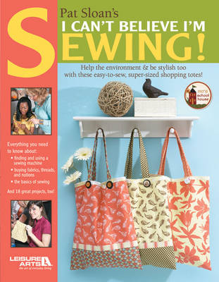 I Can't Believe I'm Sewing (Paperback)