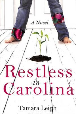 Restless in Carolina: A Novel (Paperback)