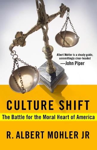 Culture Shift: The Battle for the Moral Heart of America (Paperback)