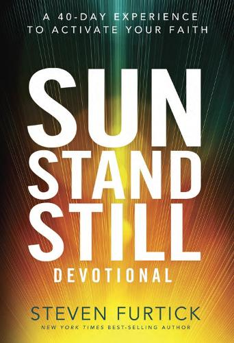 Sun Stand Still Devotional: A Forty-Day Experience of Daring Faith (Hardback)