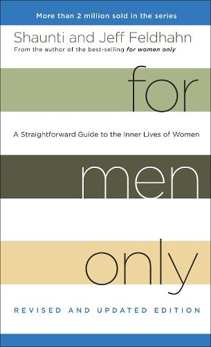 For Men Only (Revised and Updated Edition): A Straightforward Guide to the Inner Lives of Women (Paperback)