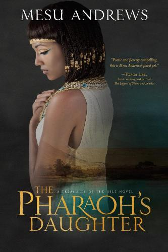The Pharaoh's Daughter - Treasures Of The Nile Series (Paperback)