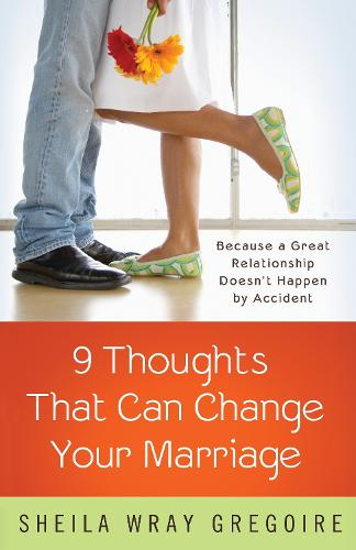 Nine Thoughts that Can Change your Marriage (Paperback)