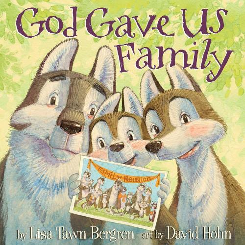 God Gave Us Family (Hardback)