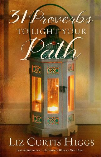 31 Proverbs to Light your Path (Hardback)