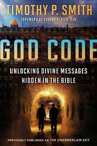 The God Code (Movie Tie-In Edition) Unlocking Divine Messages Hidden in the Bible (Paperback)