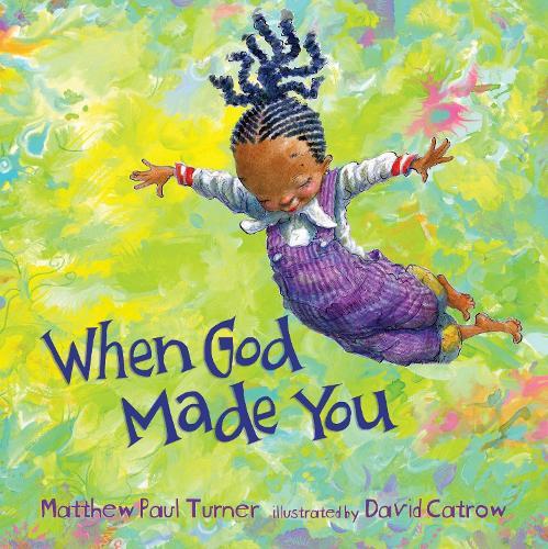 When God Made You (Hardback)