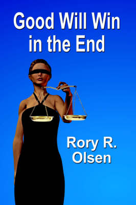 Good Will Win in the End (Paperback)