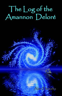 The Log of the Ammanon Delore (Paperback)