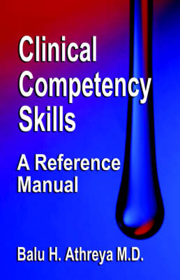 Clinical Competency Skills: A Reference Manual (Paperback)
