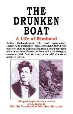 The Drunken Boat: A Life of Rimbaud (Paperback)