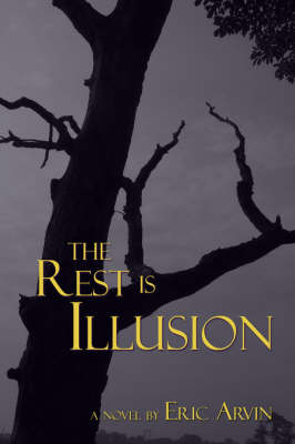 The Rest is Illusion (Paperback)
