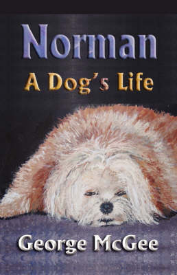 Norman: A Dog's Life (Paperback)