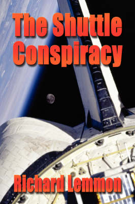 The Shuttle Conspiracy (Paperback)