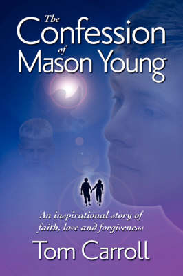 The Confession of Mason Young (Paperback)