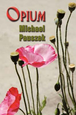 Opium (Paperback)