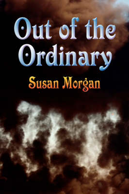 Out of the Ordinary (Paperback)