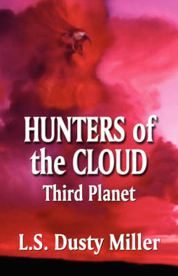 Hunters of the Cloud: Third Planet (Paperback)