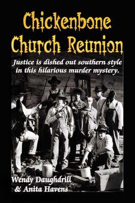 Chickenbone Church Reunion (Paperback)