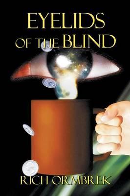 Eyelids of the Blind (Paperback)