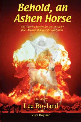 Behold, an Ashen Horse (Paperback)