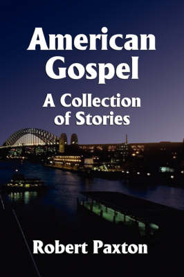 American Gospel: A Collection of Stories (Paperback)