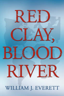 Red Clay, Blood River (Paperback)
