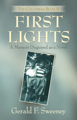 First Lights: The Columbiad - Book 2 (Paperback)