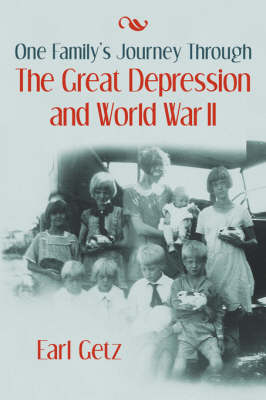 One Family's Journey Through the Great Depression and World War II (Paperback)