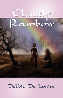 Cloudy Rainbow (Paperback)
