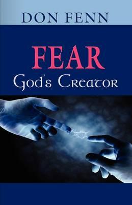 Fear-God's Creator (Paperback)