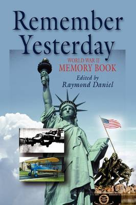 Remember Yesterday: WWII Memory Book (Paperback)