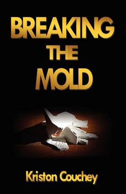 Breaking the Mold (Paperback)