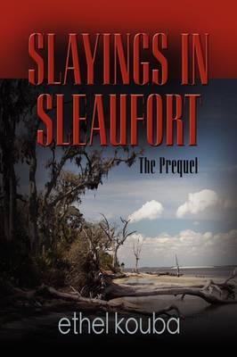 Slayings in Sleaufort (Paperback)