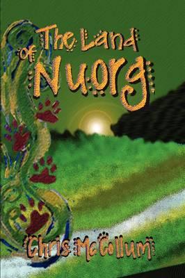 The Land of Nuorg (Hardback)