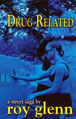 Drug Related (Paperback)