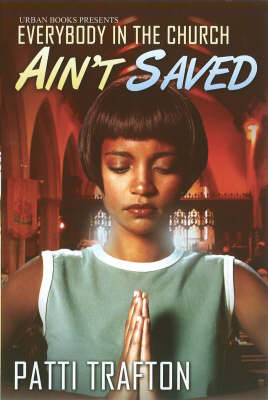 Everybody In The Church Ain't Saved (Paperback)