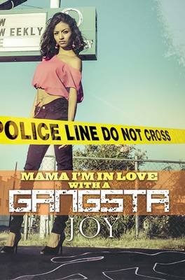 Mama, I'm In Love...with A Gangster (Paperback)