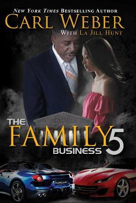 The Family Business 5: A Family Business Novel (Hardback)