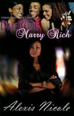 Date Cute Marry Rich (Paperback)