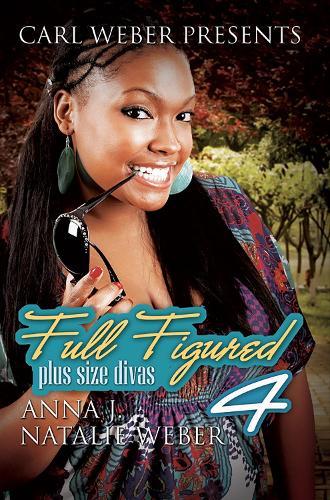 Full Figured 4: Plus Size Divas (Paperback)