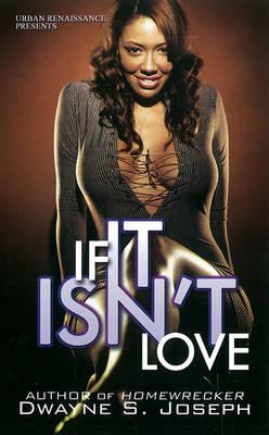 If It Isn't Love (Paperback)