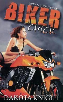 Biker Chick (Paperback)