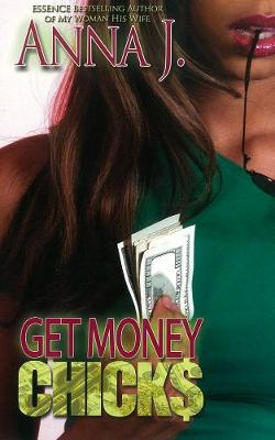 Get Money Chicks (Paperback)