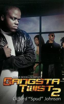 Gangsta Twist 2 (Paperback)