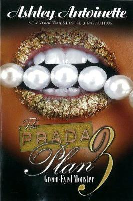 The Prada Plan 3: Green-Eyed Monster (Paperback)