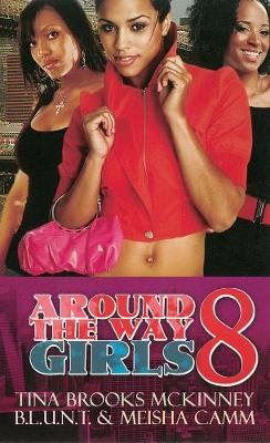 Around The Way Girls 8 (Paperback)