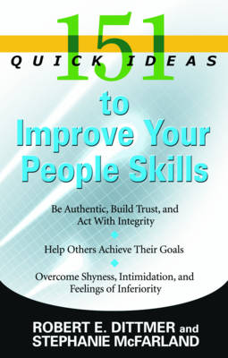 151 Quick Ideas to Improve Your People Skills (Paperback)